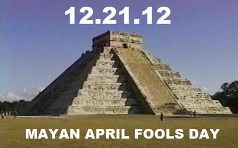 mayan april fools day